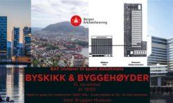 BYSKIKK OG BYGGEHØYDER: BAF Debattmøte 15. november